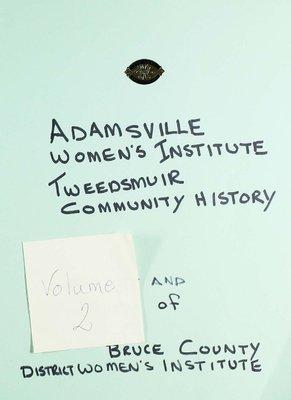 Adamsville WI Tweedsmuir Community History Volume 2