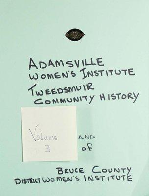 Adamsville WI Tweedsmuir Community History, Volume 3