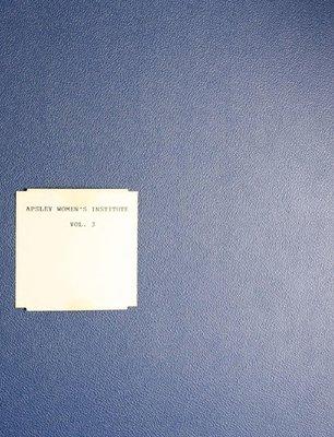 Apsley WI Tweedsmuir Community History - Volume 3
