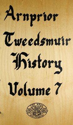 Arnprior WI Tweedsmuir Community History - Volume 7