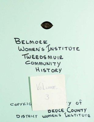 Belmore WI Tweedsmuir Community History, Volume 3