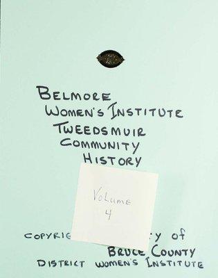 Belmore WI Tweedsmuir Community History, Volume 4