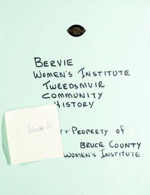 Bervie WI Tweedsmuir Community History, Volume 10