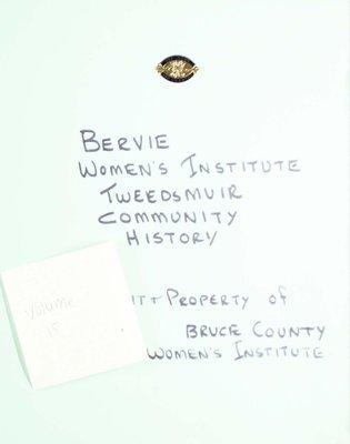 Bervie WI Tweedsmuir Community History, Volume 15