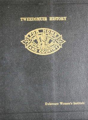 Delaware WI Tweedsmuir Community History - Volume 2