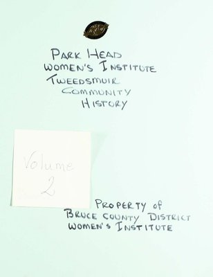 Park Head WI Tweedsmuir Community History, Volume 2