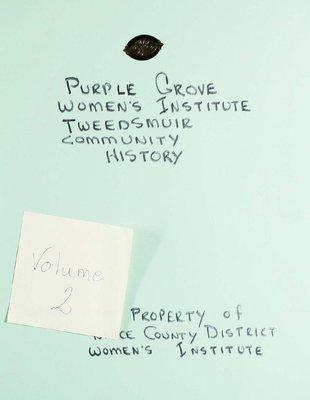 Purple Grove WI Tweedsmuir Community History, Volume 2
