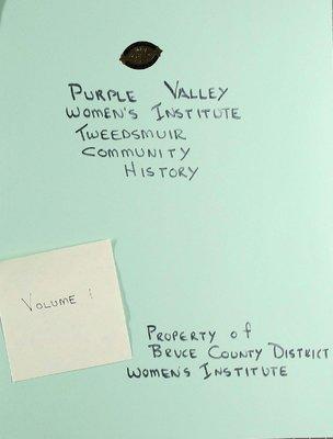 Purple Valley WI Tweedsmuir Community History, Volume 1.1