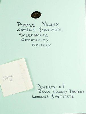 Purple Valley WI Tweedsmuir Community History, Volume 11