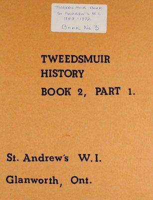 St. Andrew's WI Tweedsmuir Community History, Volume 3 1957-1972