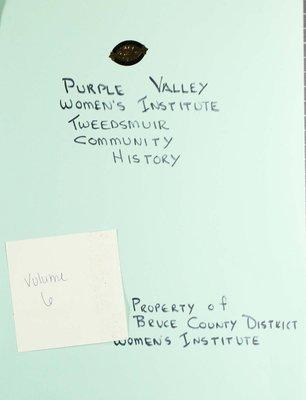 Purple Valley WI Tweedsmuir Community History, Volume 6