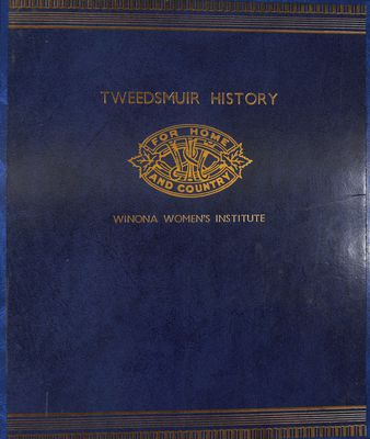 Winona WI Tweedsmuir Community History, Volume 1, Part 2