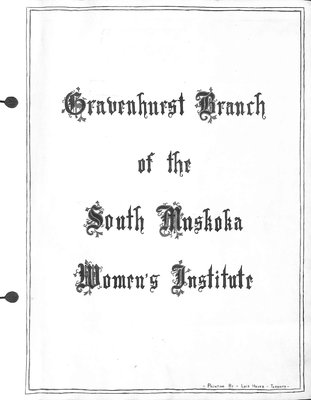Gravenhurst WI Tweedsmuir Community History, Volume 1