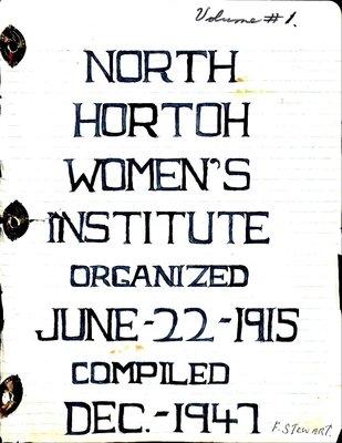 Horton North WI Tweedsmuir Community History, Volume 1: 1947