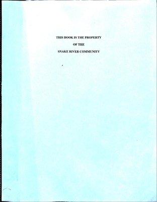 Snake River WI Tweedsmuir Community History, volume 5: 2008