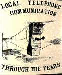 Zion Line WI, Local Telephone Communication Through the Years
