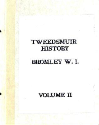 Bromley WI Tweedsmuir Community History, Volume 2