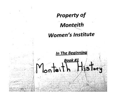Monteith WI Tweedsmuir Community History, Volume 1: 1912-81