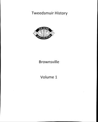 Brownsville WI Tweedsmuir Community History, Volume 1
