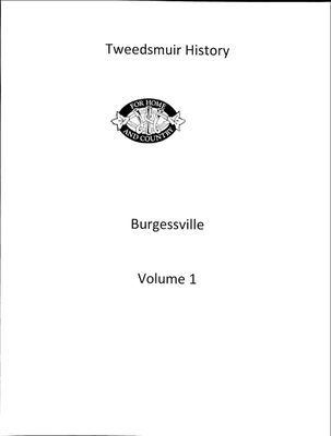 Burgessville WI Tweedsmuir Community History, Volume 1