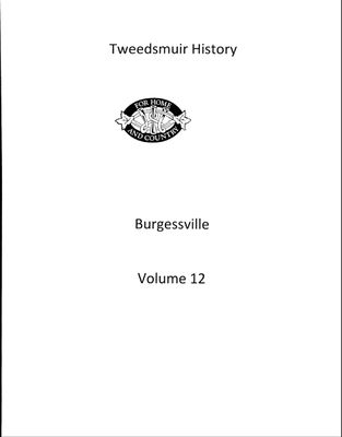 Burgessville WI Tweedsmuir Community History, Volume 12