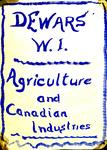 Dewars WI Agricultural and Canadian Industries Reports,  1950-82
