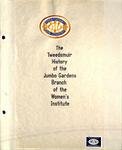 Jumbo Gardens WI Tweedsmuir Community History Volume 1,  1998-2004
