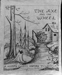 The Axe and the Wheel: A History of West Oxford Township