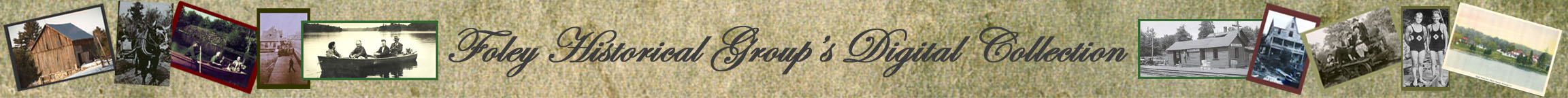Foley Historical Group's Digital Collection