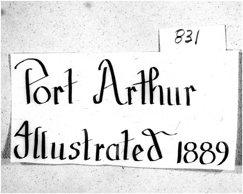 Port Arthur Illustrated (1889)