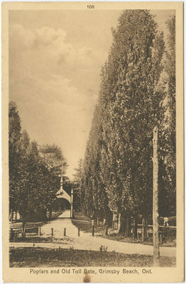 Poplars and Old Toll Gate, Grimsby Beach, Ont