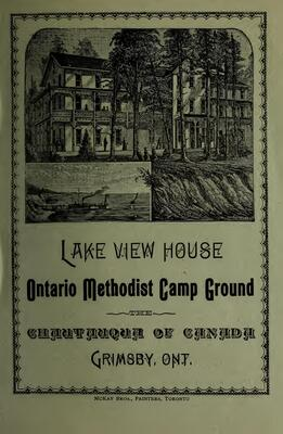 """""""Lake View House, Ontario Methodist Camp Ground : the Chautauqua of Canada, Grimsby, Ont."""""""