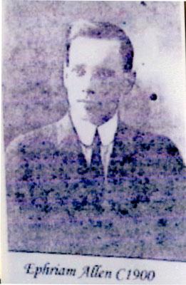 Ephriam Allen, Circa 1900