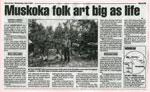 Muskoka Folk Art Big as Life