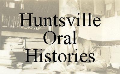 Huntsville Oral Histories