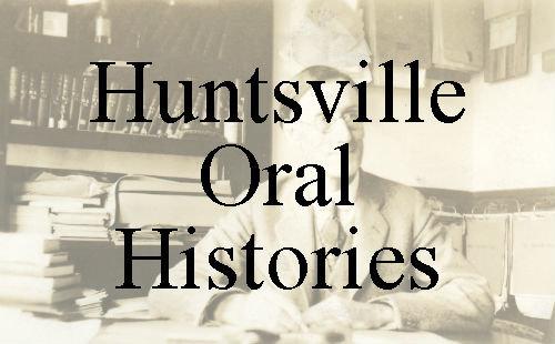 Huntsville Oral Histories - Interview with Don Nickalls