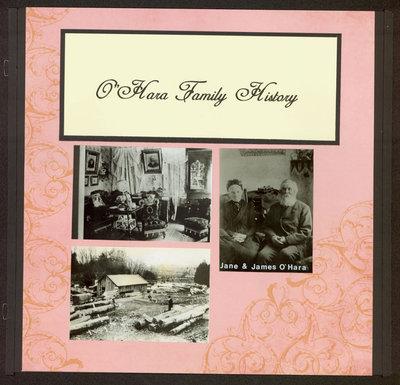 O'Hara Family History Scrapbook