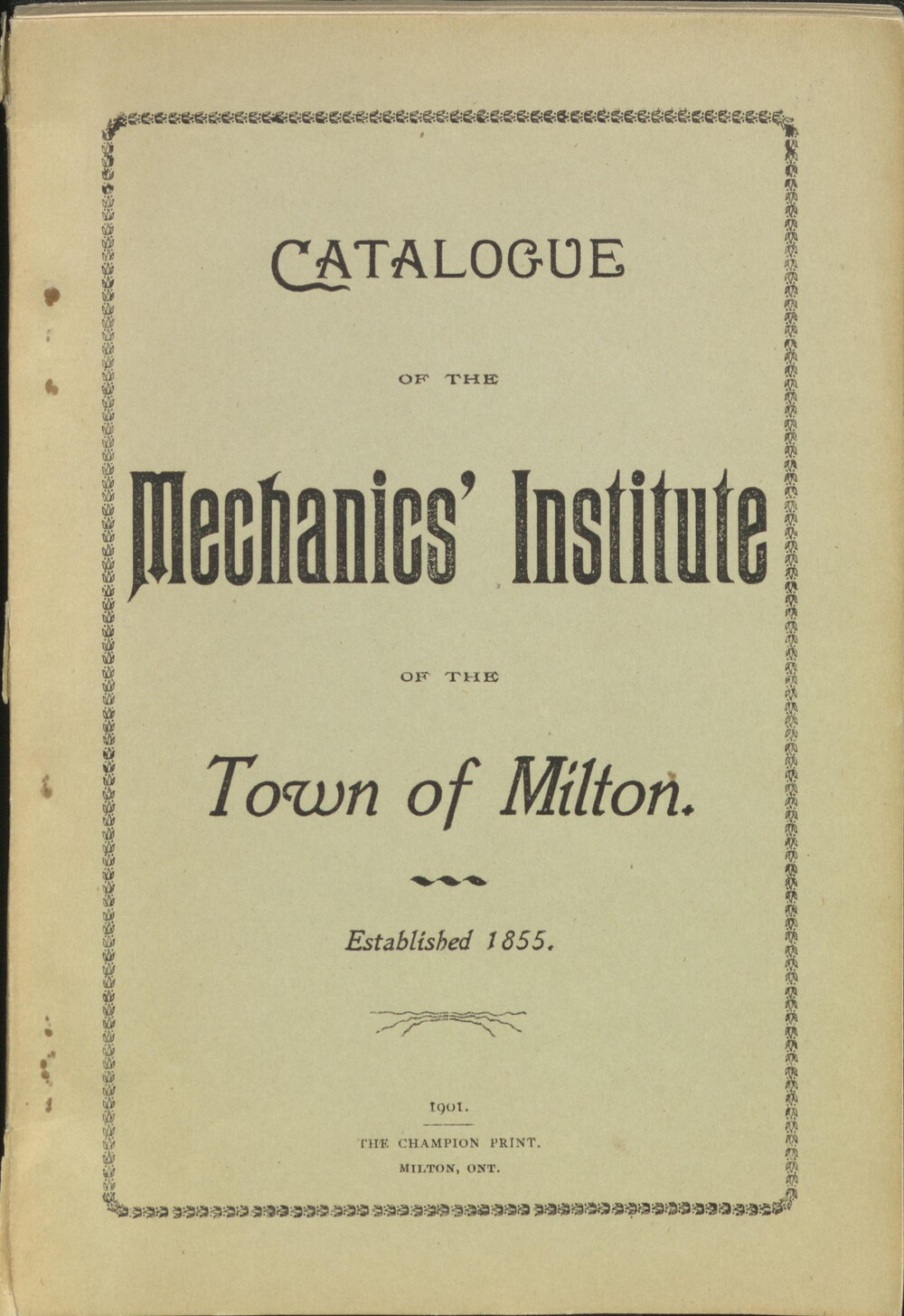 Catalogue of the Mechanic's Institute of the Town of Milton