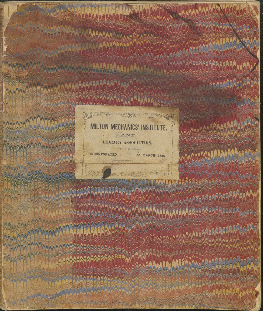 Milton Mechanics' Institute and Library Association - Record of Volumes Issued