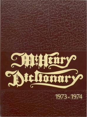1974 McHenry High School Yearbook - McHenry Dictionary 1973-1974