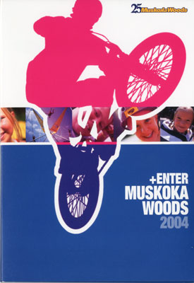 Muskoka Woods Program/Registration Guide and DVD 2004