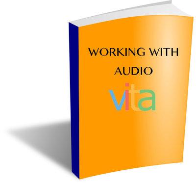 VITA Manuals: Working with Audio