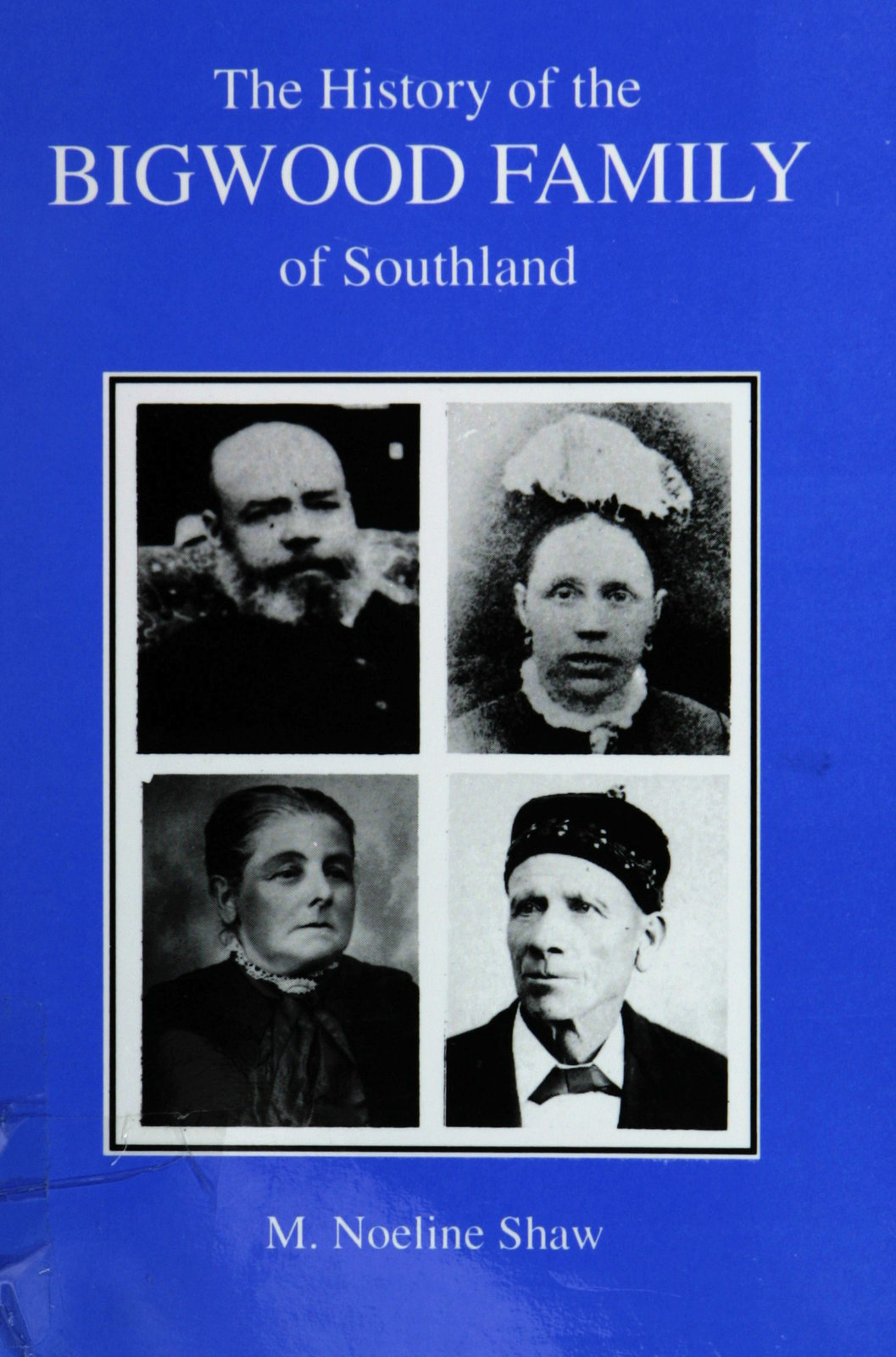 The history of the Bigwood family of Southland