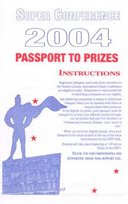 Super Conference 2004: Passport to Prizes