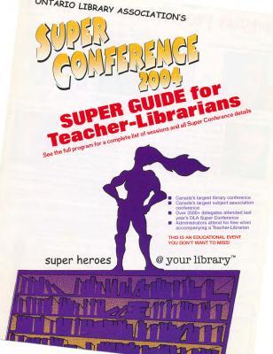 OLA Super Conference 2004: Super Guide for Teacher-Librarians