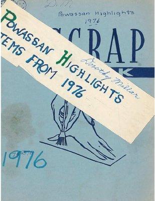 Powassan Highlights 1976 - Newspaper Scrapbook