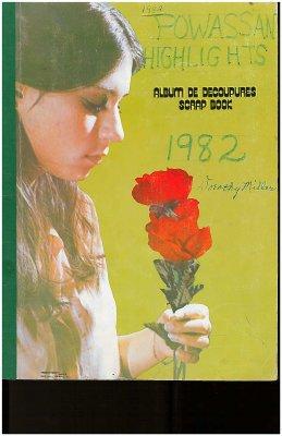 Powassan Highlights 1982 - Newspaper Scrapbook