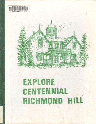 Explore Centennial Richmond Hill