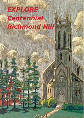 Explore Centennial Richmond Hill (new edition)