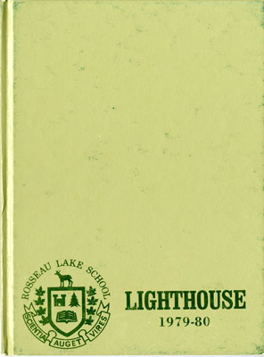 The Lighthouse  The Rosseau Lake School 1979-80